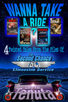 WANNA TAKE A RIDE? 4 Twisted Tales From The Files Of The Second Chance Limousine Service