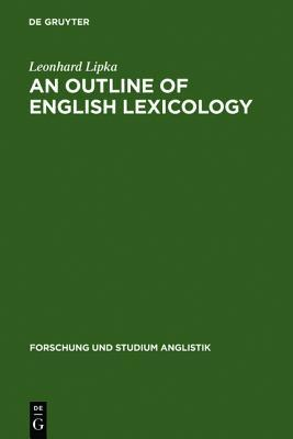 An Outline of English Lexicology