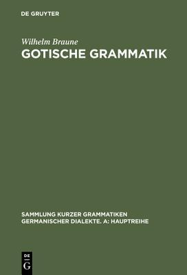 gotische-grammatik-mit-lesestcken-und-wrterverzeichnis
