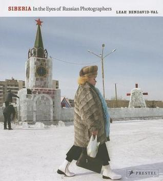 Siberia: In the Eyes of Russian Photographers