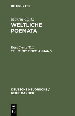 Weltliche Poemata 2 (1644): Zweiter Teil