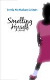 Smelling Herself: A Novel