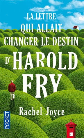 La lettre qui allait changer le destin d'Harold Fry (Harold Fry, #1)