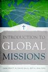 Introduction to Global Missions by Zane Pratt