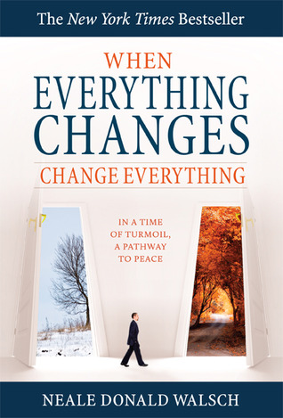 When everything changes change everything in a time of turmoil a 5966534 malvernweather Images