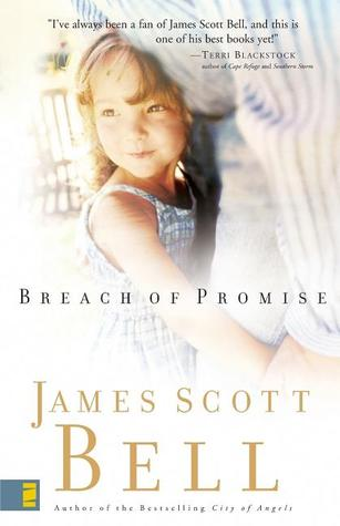 Breach of Promise by James Scott Bell