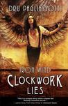 Download Clockwork Lies: Iron Wind (Clockwork Heart, #2)