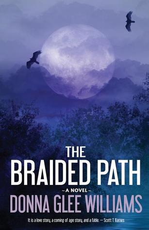 The Braided Path by Donna Glee Williams