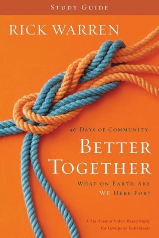 Better Together: What on Earth Are We Here For? [Study Guide]