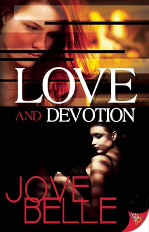 Love and Devotion by Jove Belle