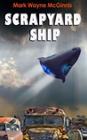 Scrapyard Ship (Scrapyard Ship, #1)