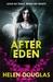 After Eden (After Eden, #1) by Helen Douglas