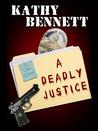 A Deadly Justice (LAPD Detective Maddie Divine #2)