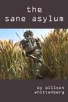 The Sane Asylum