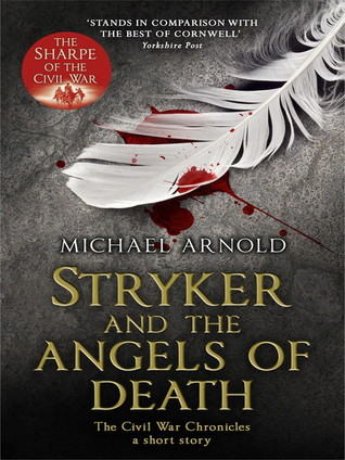 Stryker and the Angels of Death (Civil War Chronicles 0.5)