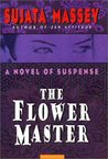 Cover of The Flower Master (Rei Shimura #3)
