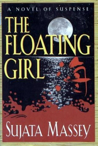The Floating Girl by Sujata Massey