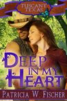 Deep in My Heart (Tuscany, Texas, #1)
