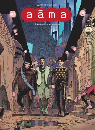 Aama, Vol. 1: The Smell of Warm Dust (Aama, #1)