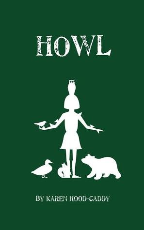 Howl: The Wild Place Adventure Series