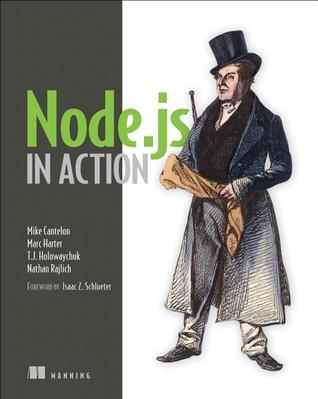 Node.js in Action by Mike Cantelon