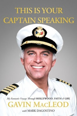 this-is-your-captain-speaking-my-fantastic-voyage-through-hollywood-faith-and-life