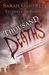 Taste a Thousand Deaths (Th...