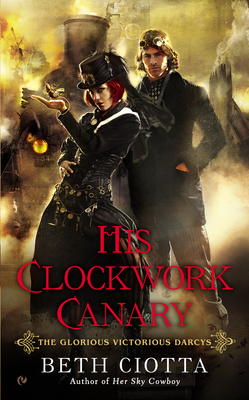 His Clockwork Canary (The Glorious Victo...