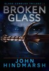 Broken Glass (Glass Complex #1)