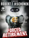 Forced Retirement (Forced Heroics #1)