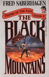 The Black Mountains (Empire of the East, #2)