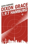 Dixon Grace: 1.9.7 Hamburg