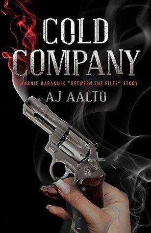 Cold Company (The Marnie Baranuik Files #2.5)