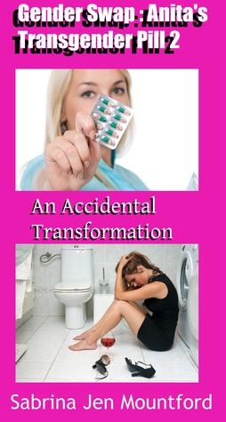 gender-swap-anita-s-transgender-pill-2-an-accidental-transformation