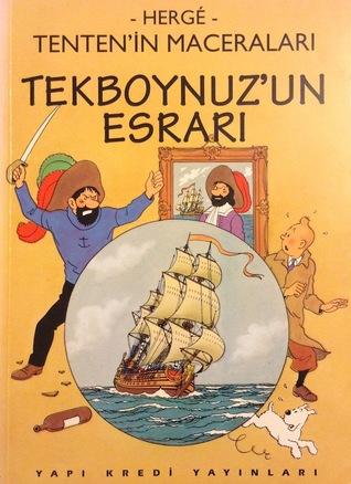Tekboynuz'un Esrarı by Hergé