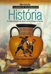 História: o relato clássico da guerra entre Gregos e Persas