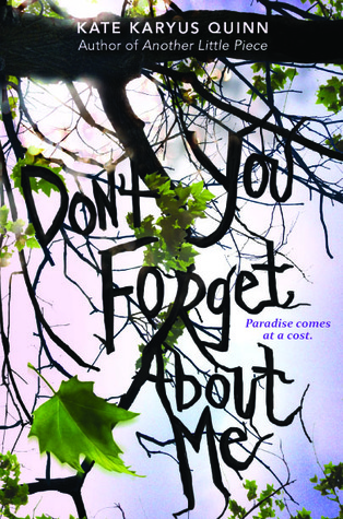 (Don't You) Forget About Me by Kate Karyus Quinn thumbnail