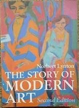 The Story of Modern Art by Norbert Lynton