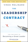 The Leadership Contract: The Fine Print to Becoming a Great Leader