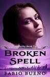 Broken Spell (Singularity, #2)