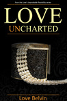 Love UnCharted (Love's Improbable Possibility, #3)