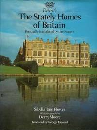 Debrett's the Stately Homes of Britain: Personally Introduced by the Owners