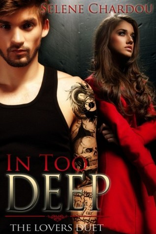 In Too Deep (The Lovers Duet, #2)