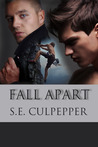 Fall Apart (Liaisons #4)