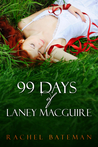 99 Days of Laney MacGuire