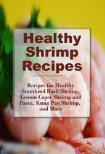 Healthy Spicy Shrimp Pasta Smothered Basil Shrimp and more