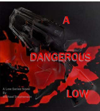 a-dangerous-low-dangerous-low-series-1