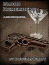 Blood Remembered (Max Sawyer #1)