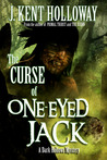 The Curse of One-Eyed Jack (A Dark Hollows Mystery, #1)