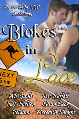 Blokes in Love (An Oz MM Meet Anthology)